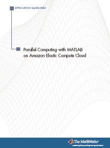Parallel Computing With MATLAB On Amazon EC2 | AWS News Blog